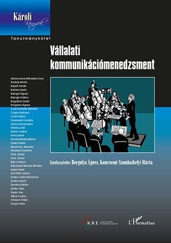 Vállalati kommunikációmenedzsment - Borgulya Ágnes pdf epub