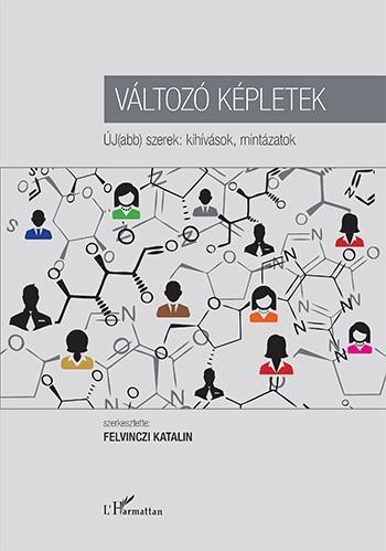 Változó képletek – ÚJ(abb) szerek: kihívások, mintázatok