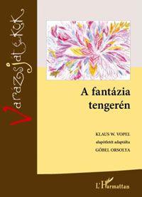 Varázsjátékok II. – A fantázia tengerén - Gőbel Orsolya pdf epub