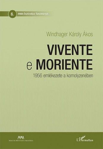 Vivente e moriente - Windhager Károly Ákos pdf epub