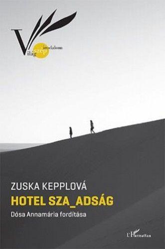 Hotel Sza_adság - Zuska Kepplová pdf epub