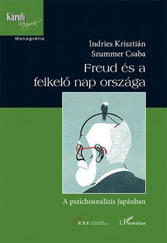 Freud és a felkelő nap országa – A pszichoanalízis Japánban