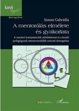 A mentorálás elmélete és gyakorlata