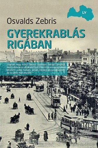 Gyerekrablás Rigában