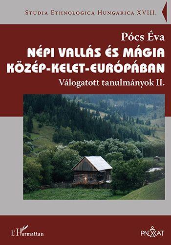Népi vallás és mágia Közép-Kelet-Európában – Válogatott tanulmányok II.