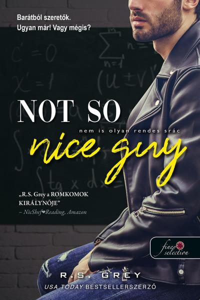 Not So Nice Guy - Nem is olyan rendes srác