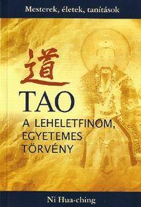Tao - A leheletfinom, Egyetemes Törvény