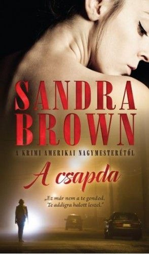 A csapda - Sandra Brown pdf epub