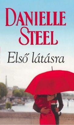 Danielle Steel - Első látásra