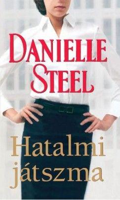 Danielle Steel - Hatalmi játszma