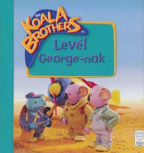 Koala Brothers - Levél George-nak
