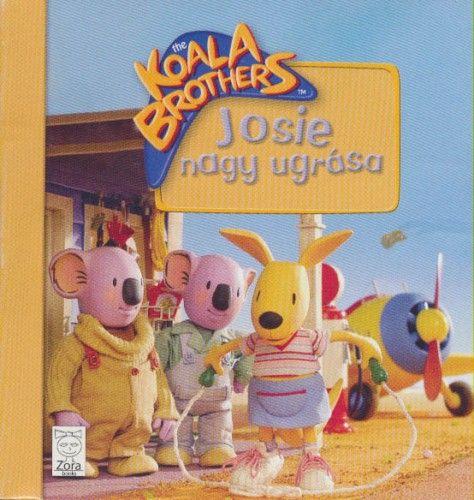 Koala Brothers - Josie nagy ugrása -  pdf epub