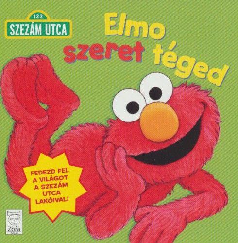 Szezám utca - Elmo szeret téged