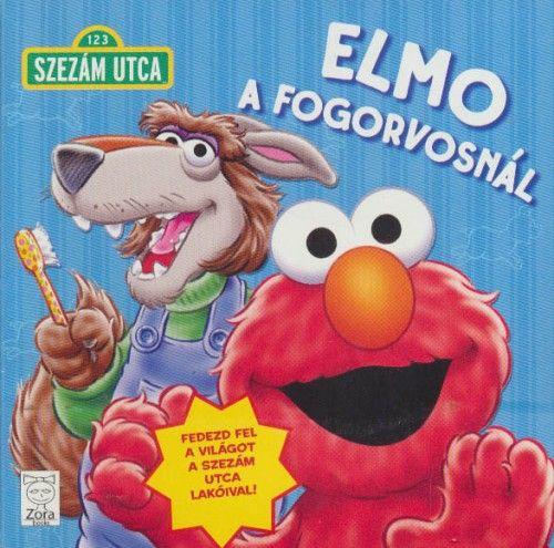 Szezám utca - Elmo a fogorvosnál -  pdf epub