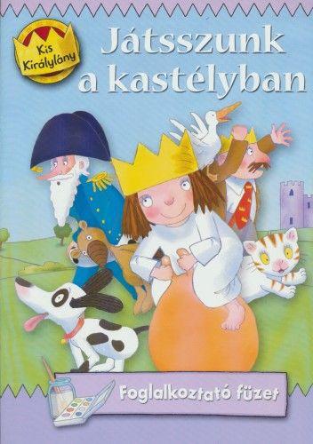 Kis királylány - Játsszunk a kastélyban