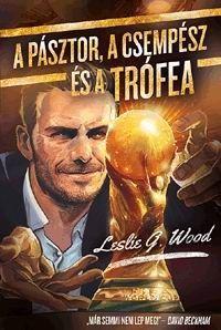 A pásztor, a csempész és a Trófea - Leslie G. Wood pdf epub