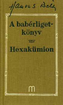 A babérligetkönyv / Hexakümion - Hamvas Béla pdf epub