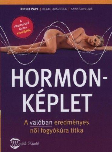 Hormonképlet - A valóban eredményes női fogyókúra titka - Anna Cavelius |