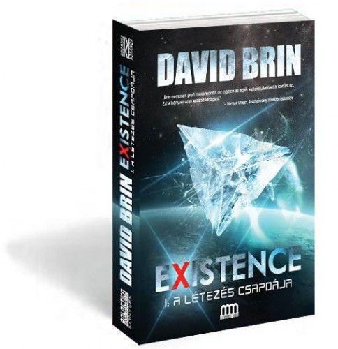 Existence 1 – A létezés csapdája - David Brin |