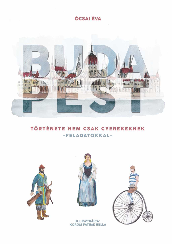 Budapest története nem csak gyereknek