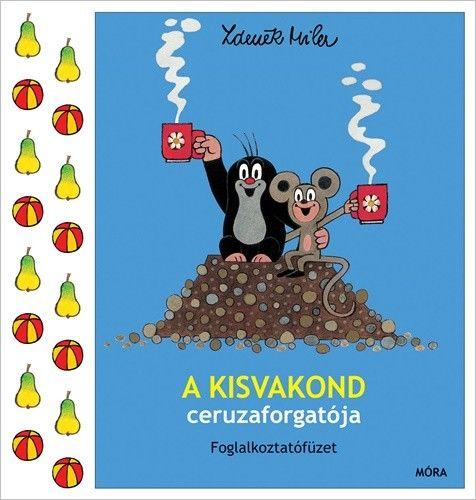 A kisvakond ceruzaforgatója - Zdeněk Miler |