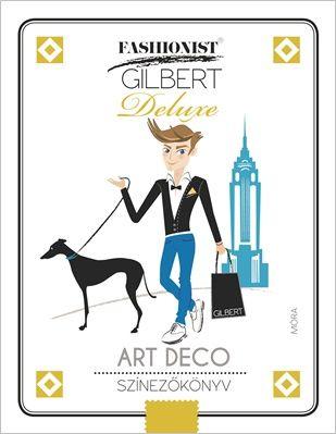 Art Deco színezőkönyv - Fashionist Gilbert -  pdf epub