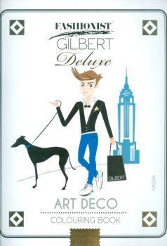 Art Deco Colouring Book - Fashionist Gilbert Deluxe - Lonovics Zoltán pdf epub