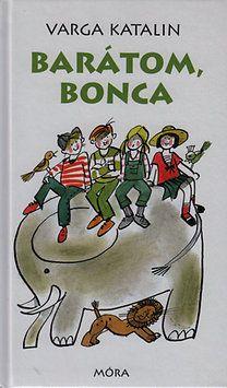 Barátom, Bonca - Varga Katalin pdf epub
