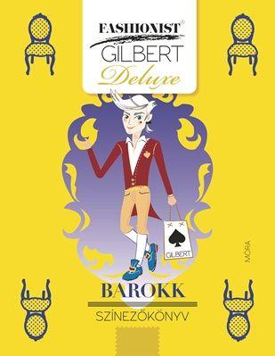 Barokk színezőkönyv - Fashionist Gilbert -  pdf epub