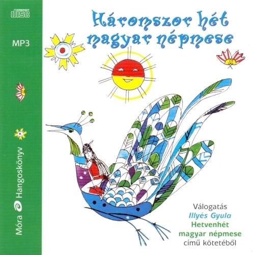 Háromszor hét magyar népmese - Hangoskönyv (Mp3)