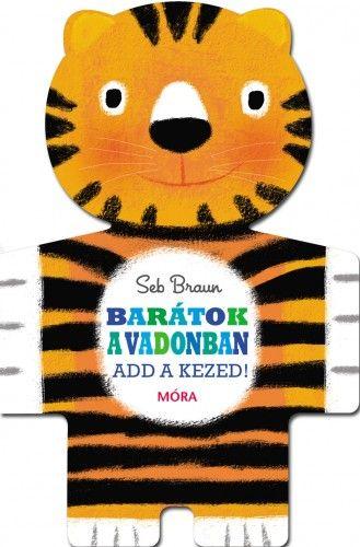 Barátok a vadonban - Seb Braun pdf epub