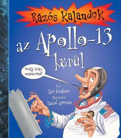 Rázós kalandok az Apollo-13 körül - Ian Graham pdf epub