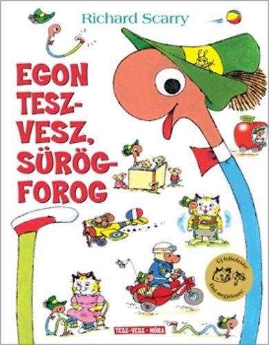 Egon tesz-vesz, sürög-forog - Richard Scarry pdf epub