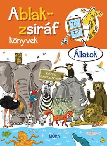 Ablak-zsiráf könyvek - Állatok -  pdf epub