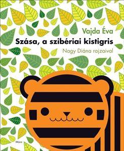 Szása, a szibériai kistigris / Lapozó - Vajda Éva pdf epub