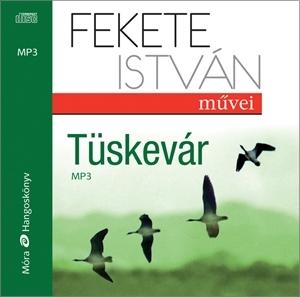 Tüskevár - Hangoskönyv - Fekete István |