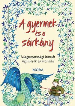 A gyermek és a sárkány - Frankovics György |