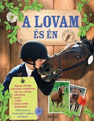 A lovam és én / Nem csak lányoknak! - Laure Marandet pdf epub