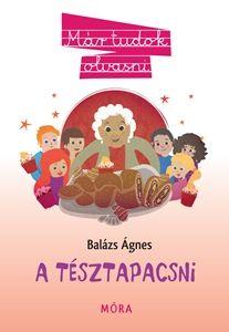A tésztapacsni - Balázs Ágnes |