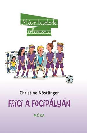 Frici a focipályán - Christine Nöstlinger pdf epub