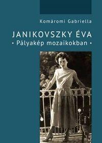 Janikovszky Éva - Pályakép mozaikokban - Komáromi Gabriella pdf epub