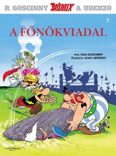 Asterix 7.- A főnökviadal - René Goscinny pdf epub