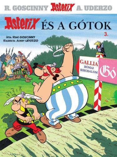 Asterix 3. -Asterix és a gótok - René Goscinny pdf epub