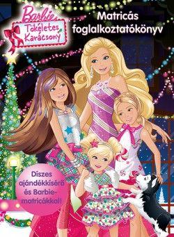 Barbie - Tökéletes karácsony - Foglalkoztatókönyv matricákkal