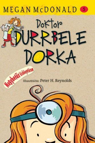 Doktor Durrbele Dorka - Megan McDonald pdf epub