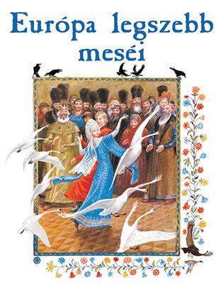 Európa legszebb meséi -  pdf epub