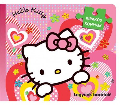 Hello Kitty - Legyünk barátok - Kirakóskönyv - Szilágyiné Márton Andrea |
