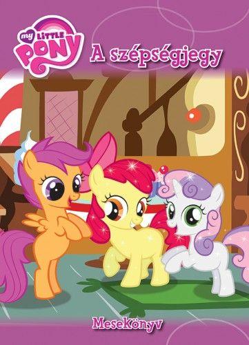 My Little Pony - A szépségjegy - Mesekönyv -  pdf epub
