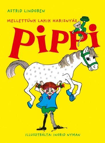 Mellettünk lakik Harisnyás Pippi -  pdf epub