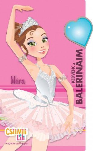 Csilivili Lili - Kedvenc balerináim